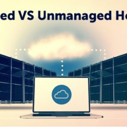 Managed and Unmanaged Hosting