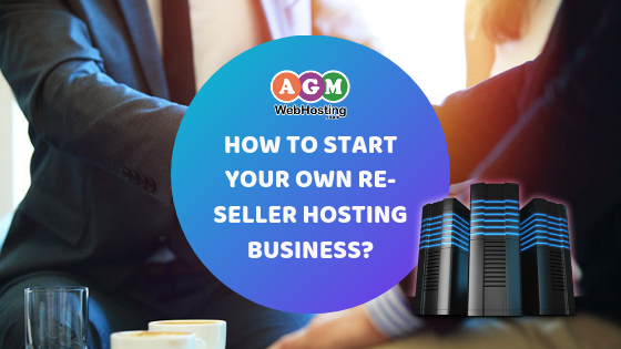 How to Start Your Own Re-seller Hosting Business