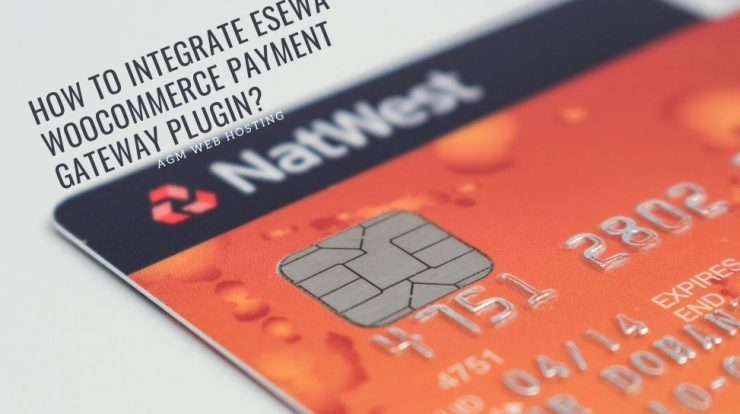 How to Integrate eSewa WooCommerce Payment Gateway Plugin